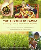 The Rhythm of Family, Susan Moon and Amanda Blake Soule, 1590307771