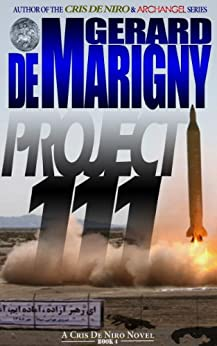 Project 111 (Cris De Niro, Book 4) by [de Marigny, Gerard]