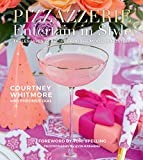 Pizzazzerie: Entertain in Style; Tablescapes & Recipes for the Modern Hostess
