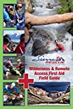 Search : Wilderness and Remote Access First Aid Waterproof Field Guide