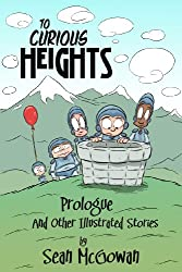 To Curious Heights: Prologue and Other Illustrated Stories