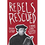 Rebels Rescued