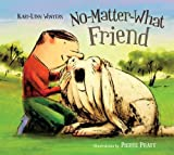 img - for No-Matter-What Friend book / textbook / text book