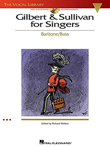 Gilbert & Sullivan for Singers: The Vocal Library Baritone/Bass Bk with online audio (Aria Sheet Music)