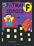 Fatman Comics, Timothy Palmer, 1426964587