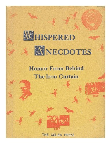 Whispered anecdotes;: Humor from behind the Iron Curtain