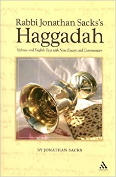 Rabbi Jonathan Sacks's Haggadah: Hebrew and English Text with New Essays and Commentary by Jonathan Sacks