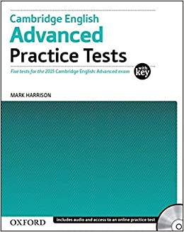 Cambridge English: Advanced Practice Tests: Cambridge English Advanced Practice Test with Key Exam Pack 3rd Edition Cambridge Advanced English CAE Practice ...