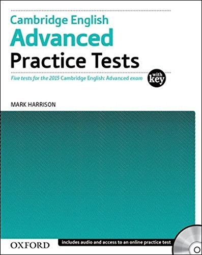 Cambridge English Advanced Practice Tests: Tests With Key and Audio CD Pack: Four tests for the 2015 Cambridge English: Advanced exam