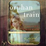 Orphan Train: A Novel | Christina Baker Kline