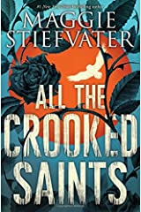 All the Crooked Saints Hardcover