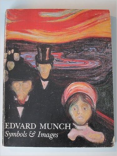 Edvard Munch Symbols And Images Amazon Edvard Robert
