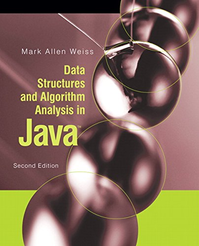 Data Structures and Algorithm Analysis in Java (2nd Edition) by Pearson