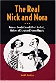 The Real Nick and Nora, David L. Goodrich, 0809324083