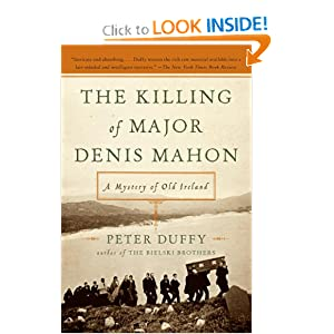 The Killing of Major Denis Mahon: A Mystery of Old Ireland Peter Duffy