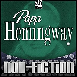 Papa Hemingway Audiobook