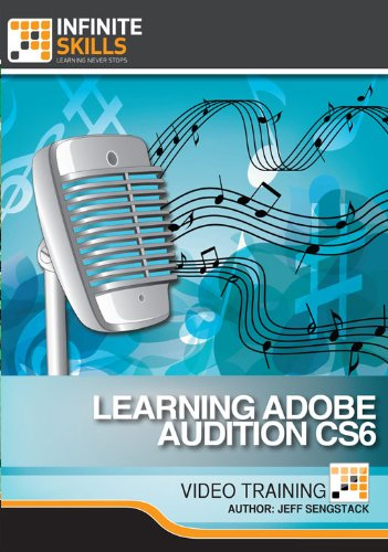 Learning Adobe Audition CS6 for Mac [Download] by Infiniteskills