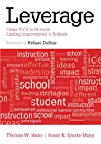 Leverage: Using PLCs to Promote Lasting Improvement in Schools