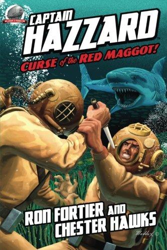 Read Online Captain Hazzard: Curse of the Red Maggot (Volume 3) pdf