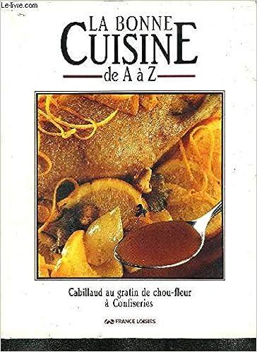 Amazon Fr La Bonne Cuisine De A A Z 10 Tomes Livres