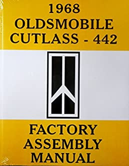 1968 oldsmobile cutlass 442 complete factory assembly instruction rh amazon com