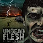 Undead Flesh | Dennis McDonald