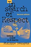 img - for In Search of Respect: Selling Crack in El Barrio Second Edition (Structural Analysis in the Social Sciences) by Philippe Bourgois (2003-02-20) book / textbook / text book