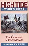 img - for High Tide at Gettysburg: The Campaign in Pennsylvania by Tucker, Glenn (1995) Paperback book / textbook / text book