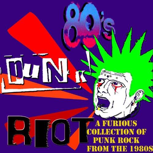 80s Punk Riot