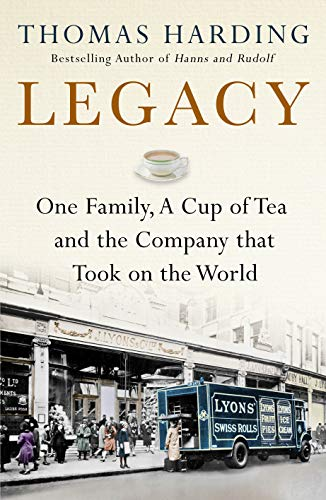 Legacy: One Family, a Cup of Tea and the Company that Took On the World por Thomas Harding