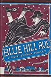 img - for Blue Hill Ave book / textbook / text book