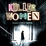 Killer Women: Crime Club Anthology, Book 2 | Susan Opie - editor
