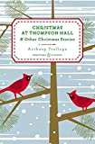 img - for Christmas at Thompson Hall: And Other Christmas Stories (Penguin Christmas Classics) book / textbook / text book