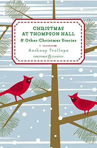 Christmas at Thompson Hall: And Other Christmas Stories (Penguin Christmas Classics) (Christmas Gifts 1945)