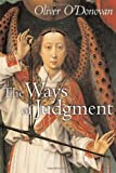 The Ways of Judgment, Oliver O'Donovan, 0802863469