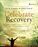 Celebrate Recovery (R), Rick Warren and John Baker, 0310268478