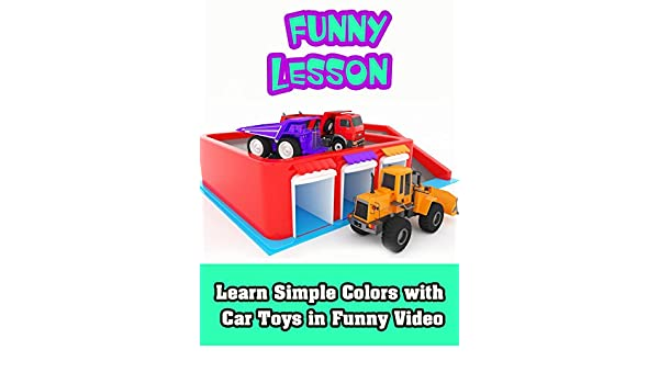 Amazon Com Learn Simple Colors With Car Toys In Funny Video