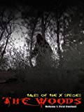 The Woods: Tales of The X Species Volume 1