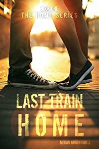 Last Train Home by Megan Nugen Isbell ebook deal