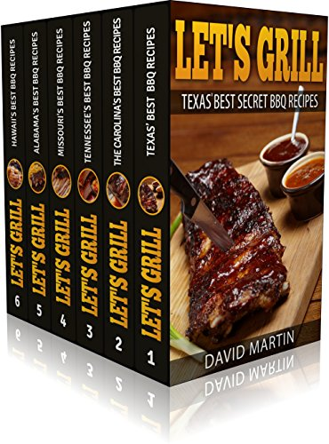 BARBECUE RECIPES COOKBOOKS BOOK SET 6 BOOKS IN 1: Best BBQ Recipes from Texas (vol.1), Carolinas (Vol. 2), Missouri (Vol. 3), Tennessee (Vol. 4), Alabama ... Chicken, Ribs, Fish, Sides, Desserts))