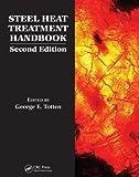 Steel Heat Treatment Handbook, Totten, George E., 082472741X
