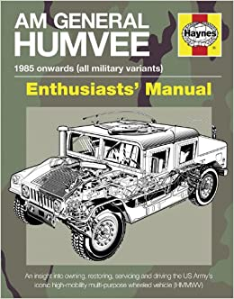 am general humvee manual haynes manuals amazon co uk pat ware am general humvee manual haynes manuals amazon co uk pat ware 9780857333742 books