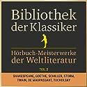 Hörbuch-Meisterwerke der Weltliteratur, Teil 2 (Bibliothek der Klassiker) Hörbuch von  div. Gesprochen von: Jürgen Fritsche