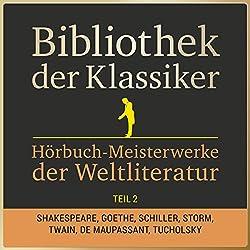 Hörbuch-Meisterwerke der Weltliteratur, Teil 2 (Bibliothek der Klassiker)