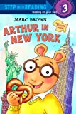Arthur in New York, Marc Brown, 0375829768