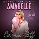 Amabelle: So Pure Yet So Sinful Book Series | Connie Cliff