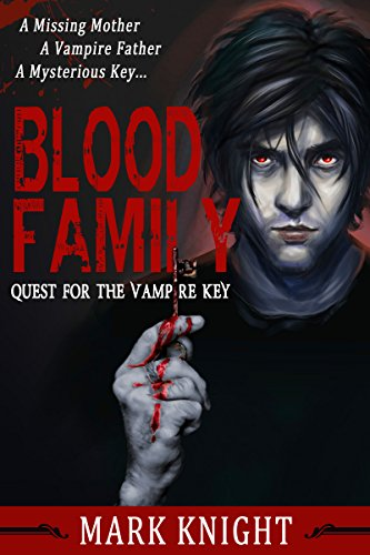 Book: Blood Family - Quest for the Vampire Key by Mark Knight