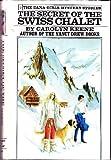 The Secret of the Swiss Chalet, Carolyn Keene, 0448090872