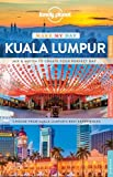 Lonely Planet Make My Day Kuala Lumpur (Travel Guide)
