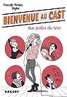Bienvenue au Cast : Aux portes du rêve (tome 1) par Perrier